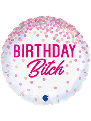 Фольгированный шарик НВ Birthday Bitch